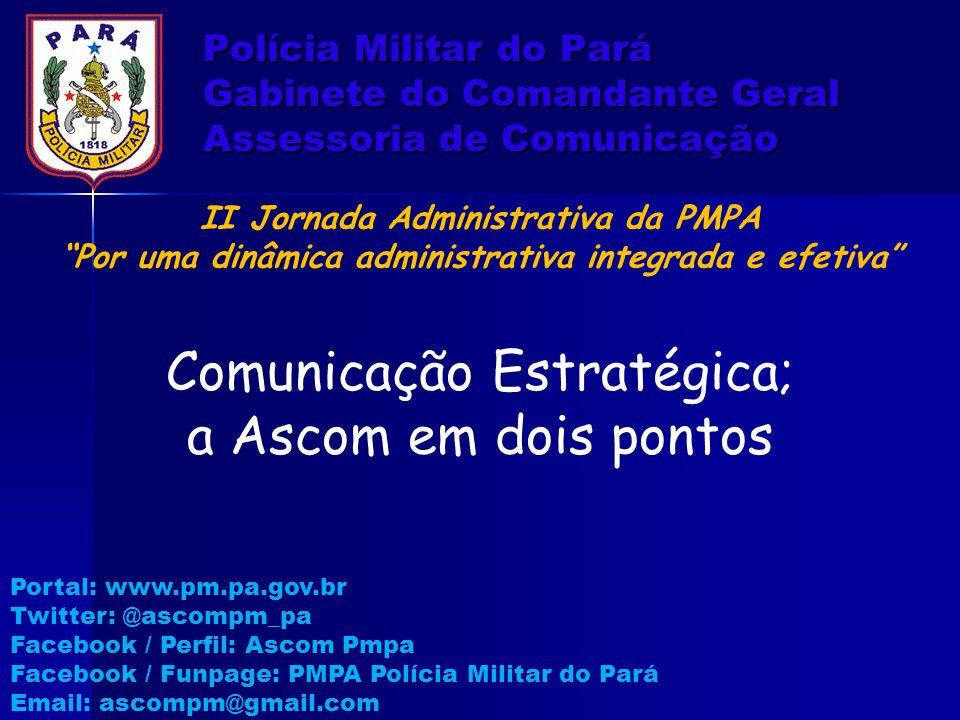 Comunicação Estratégica; a Ascom em dois pontos
