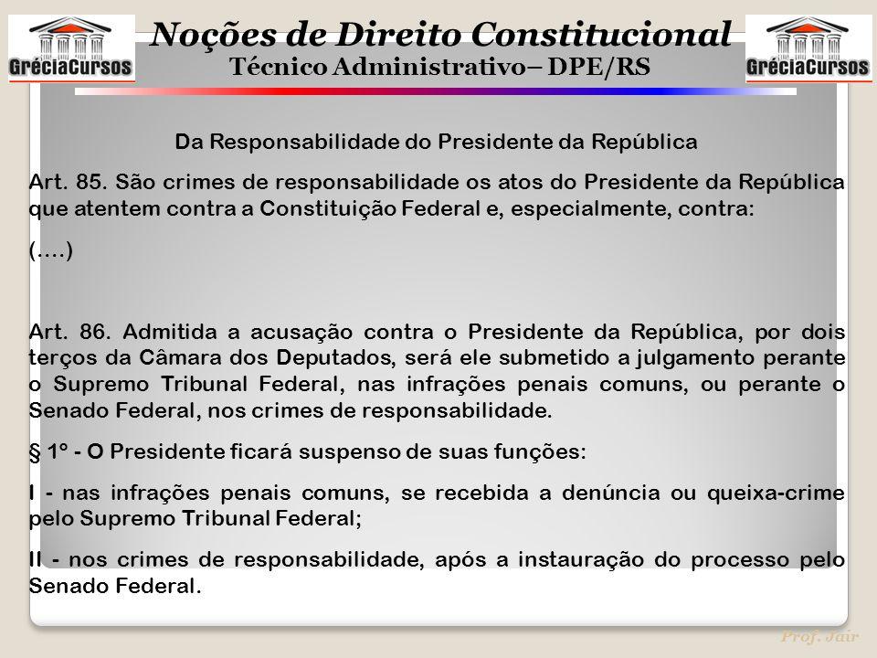 Da Responsabilidade do Presidente da República
