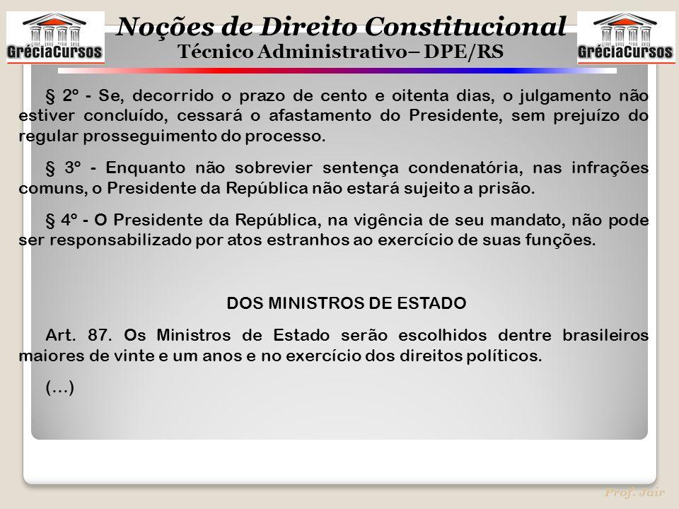 DOS MINISTROS DE ESTADO