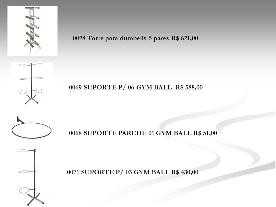 0028 Torre para dumbells 5 pares R$ 621,00