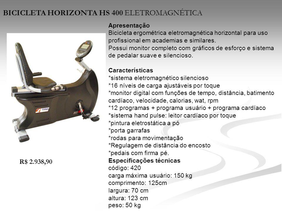 BICICLETA HORIZONTA HS 400 ELETROMAGNÉTICA