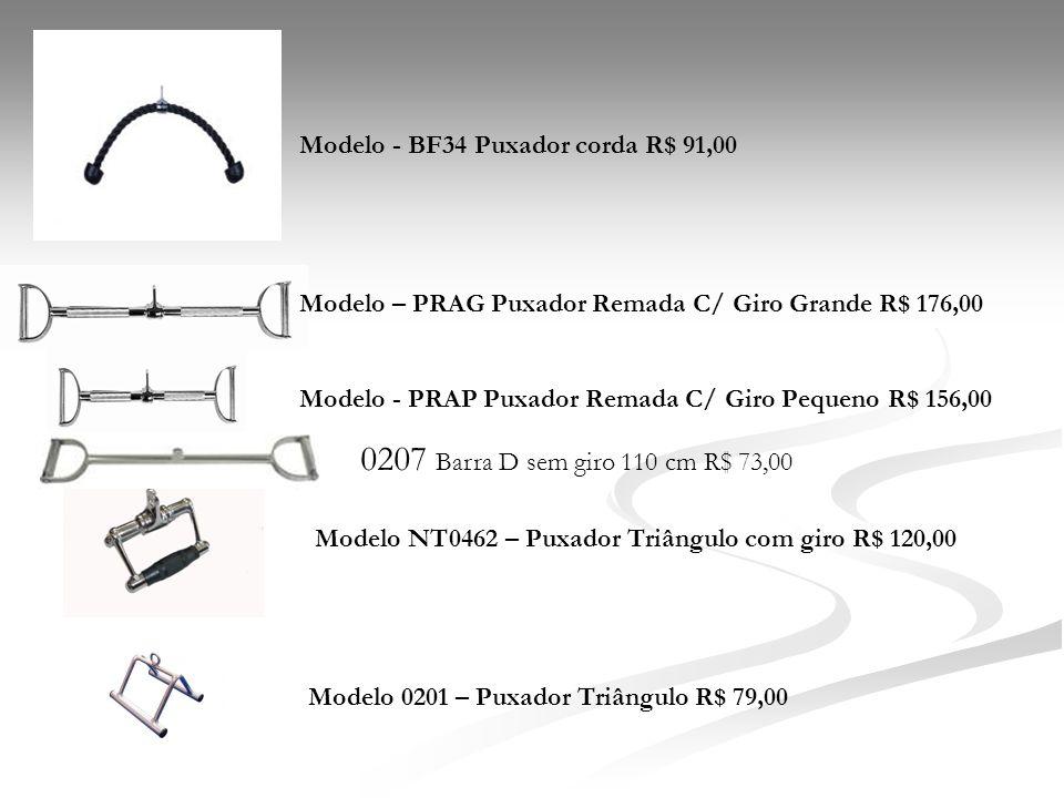 Modelo - BF34 Puxador corda R$ 91,00