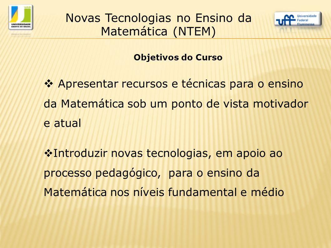 Novas Tecnologias no Ensino da Matemática (NTEM)
