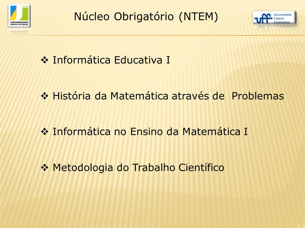 Núcleo Obrigatório (NTEM)