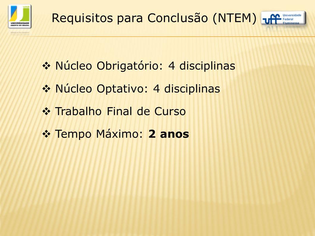 Requisitos para Conclusão (NTEM)