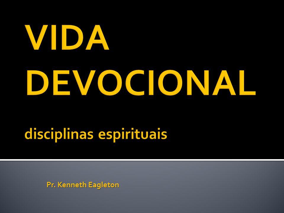 VIDA DEVOCIONAL disciplinas espirituais