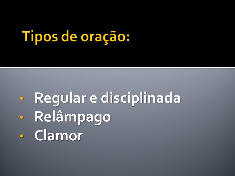 Regular e disciplinada Relâmpago Clamor