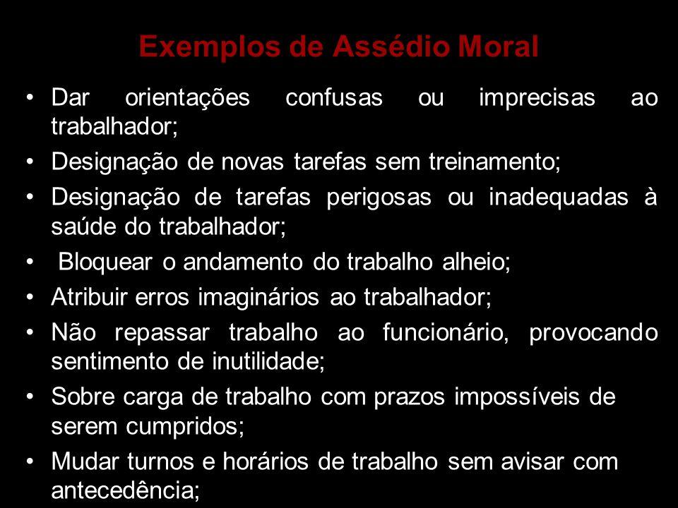 Exemplos de Assédio Moral
