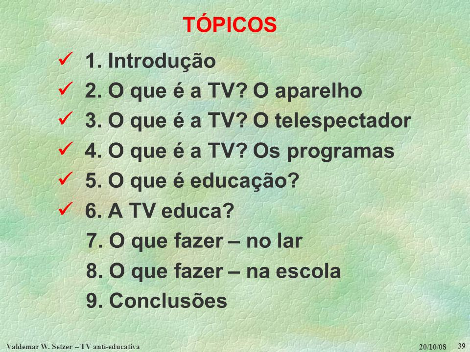 Valdemar W. Setzer – TV anti-educativa