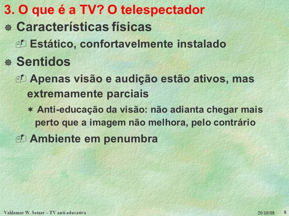 3. O que é a TV O telespectador