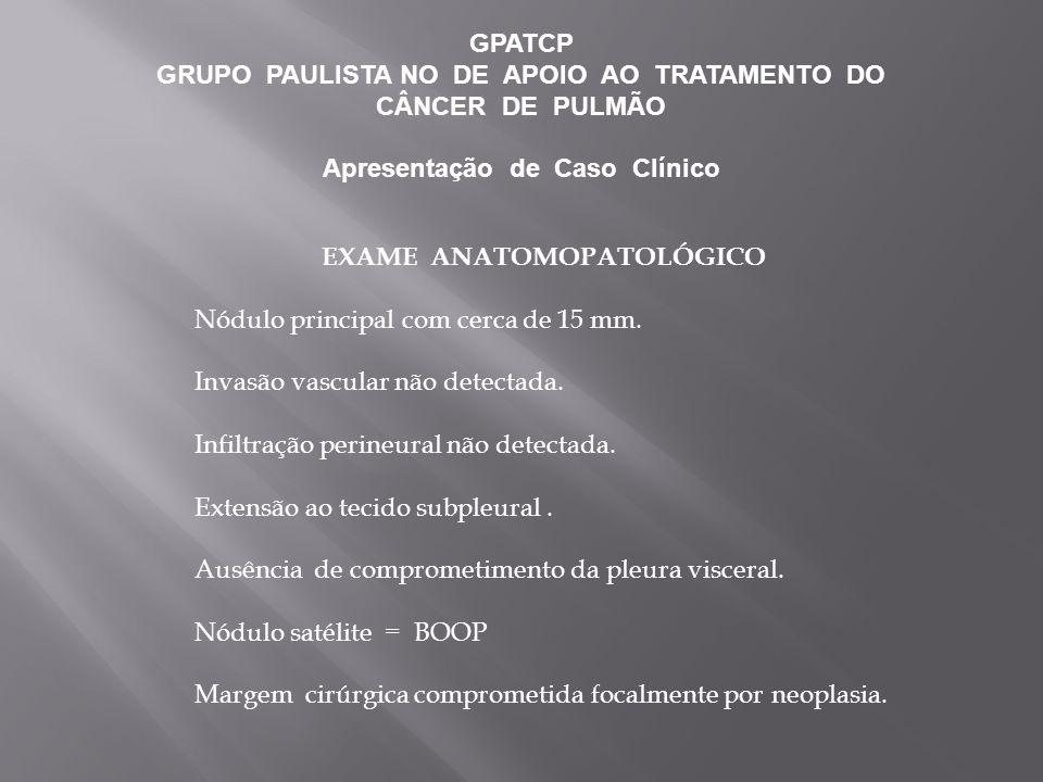 GRUPO PAULISTA NO DE APOIO AO TRATAMENTO DO CÂNCER DE PULMÃO