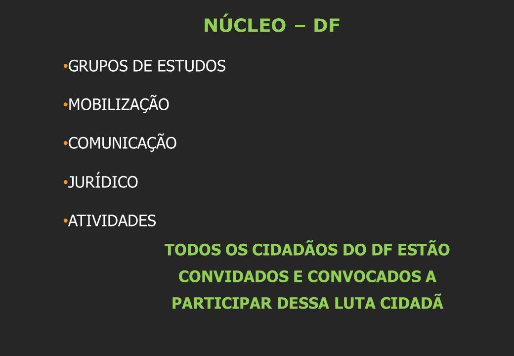 NÚCLEO – DF GRUPOS DE ESTUDOS MOBILIZAÇÃO COMUNICAÇÃO JURÍDICO