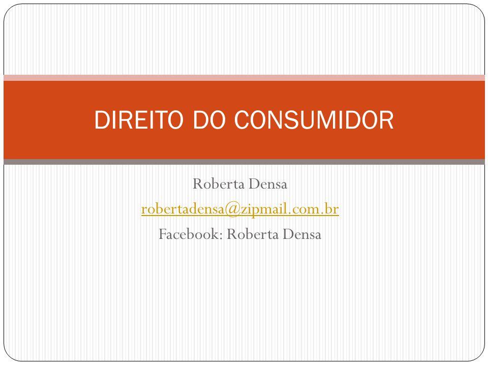 Roberta Densa robertadensa@zipmail.com.br Facebook: Roberta Densa