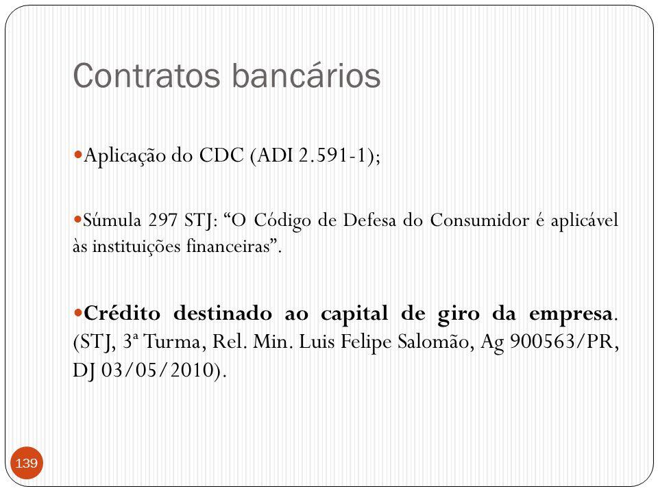 Contratos bancários Aplicação do CDC (ADI 2.591-1);