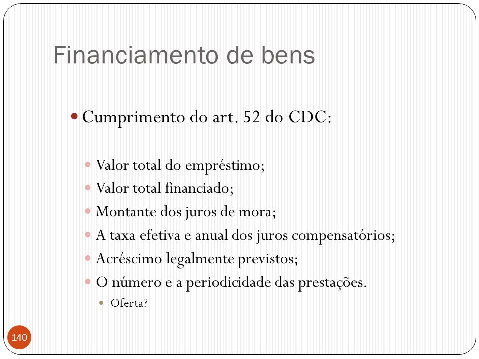 Financiamento de bens Cumprimento do art. 52 do CDC: