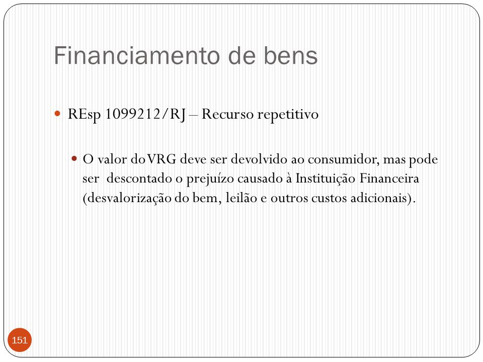 Financiamento de bens REsp 1099212/RJ – Recurso repetitivo