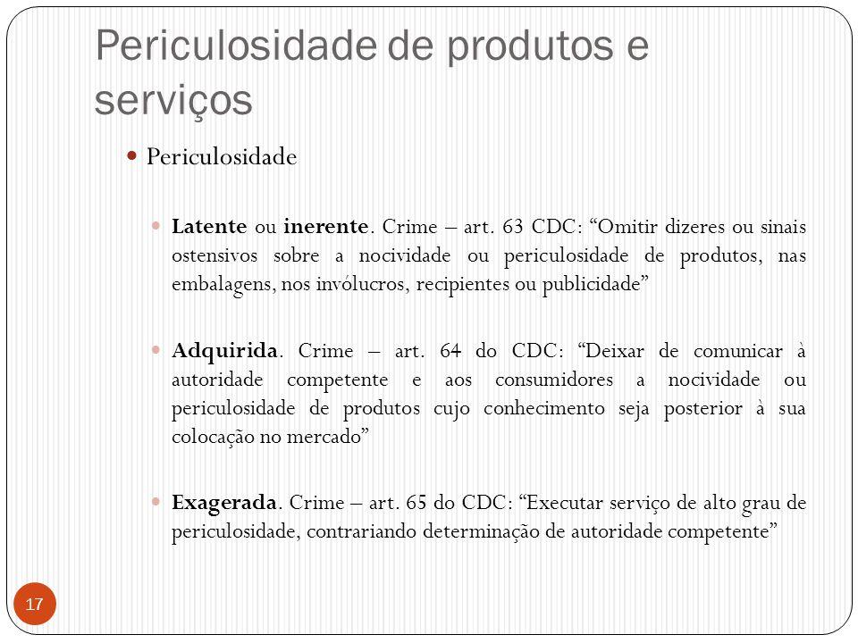 Periculosidade de produtos e serviços