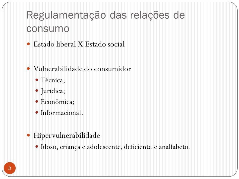 Regulamentação das relações de consumo