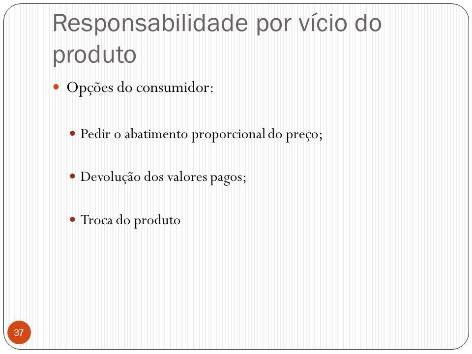 Responsabilidade por vício do produto