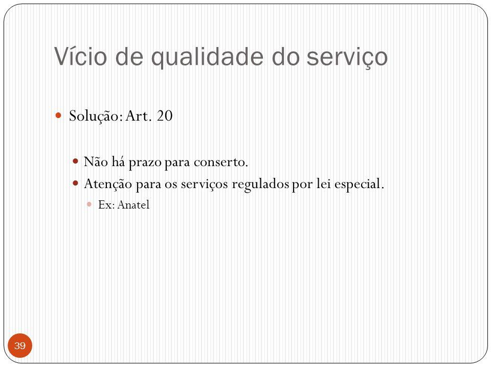 Vício de qualidade do serviço