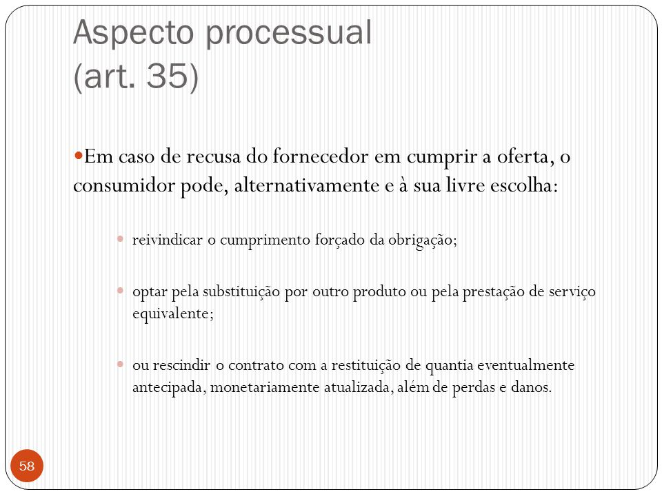 Aspecto processual (art. 35)