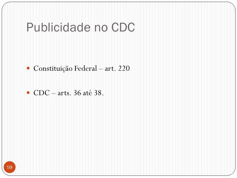 Publicidade no CDC Constituição Federal – art. 220