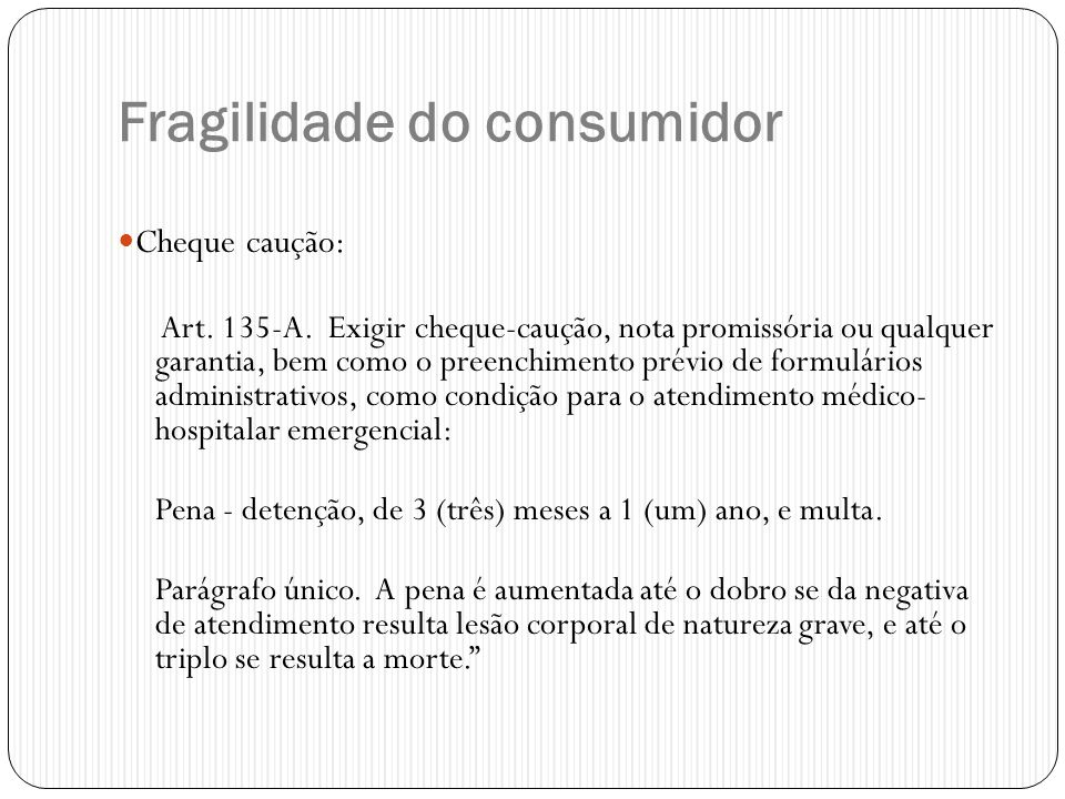 Fragilidade do consumidor