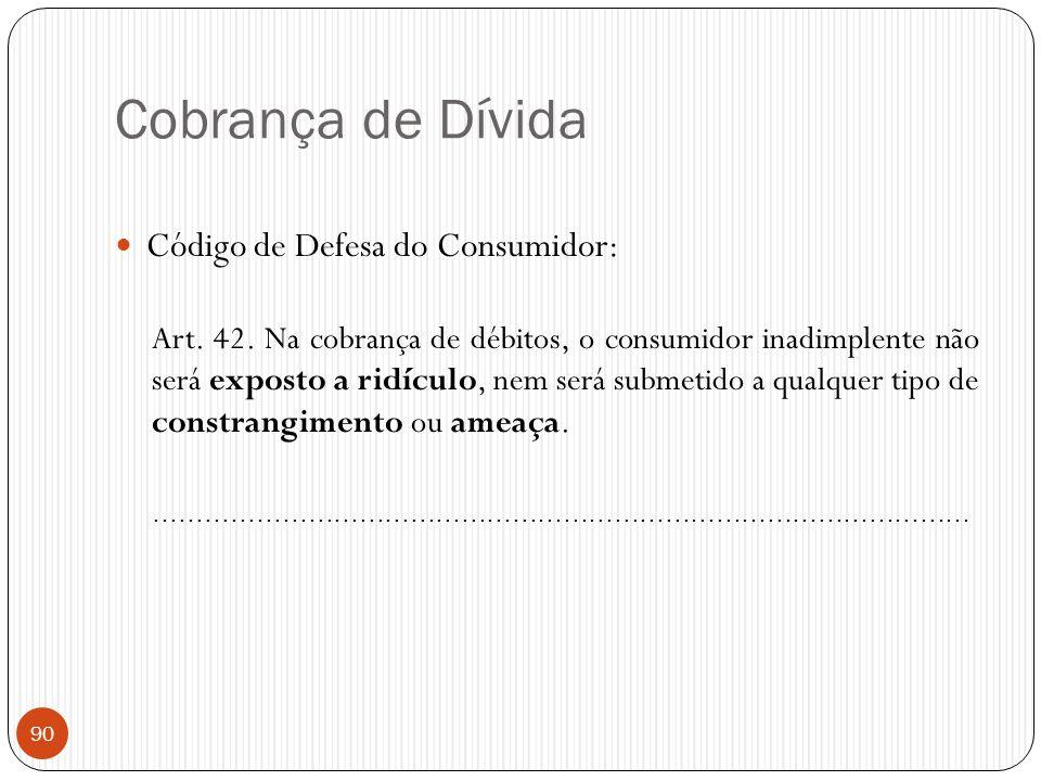 Cobrança de Dívida Código de Defesa do Consumidor:
