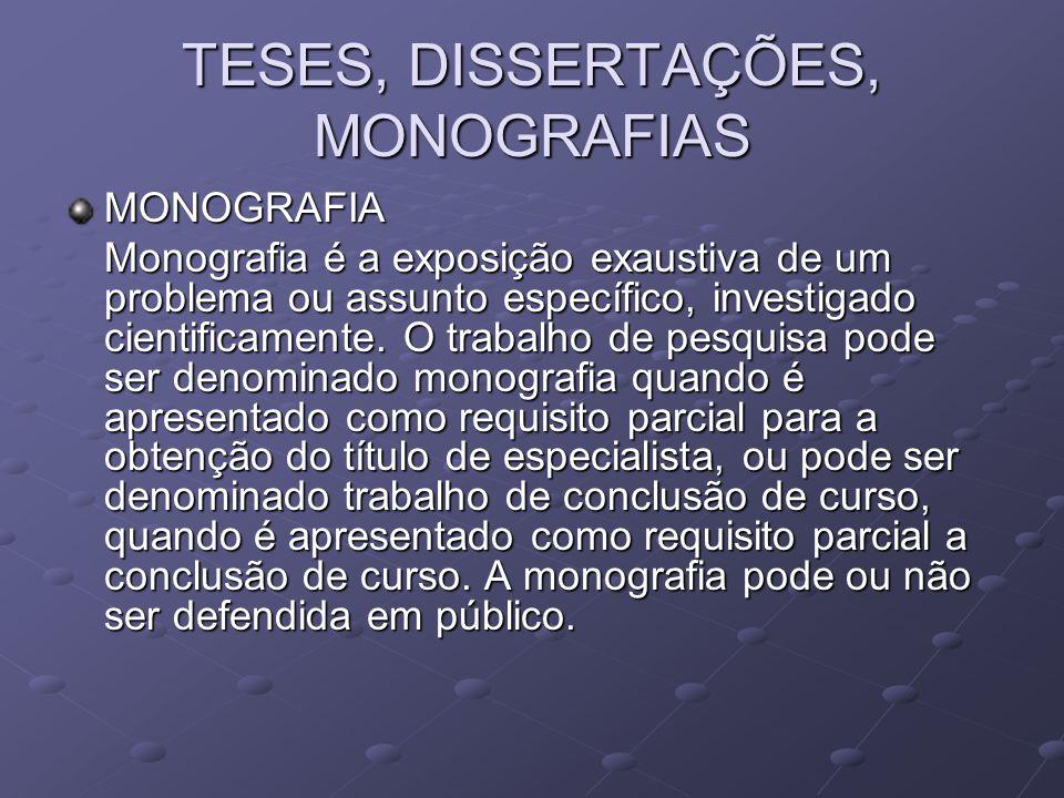 TESES, DISSERTAÇÕES, MONOGRAFIAS