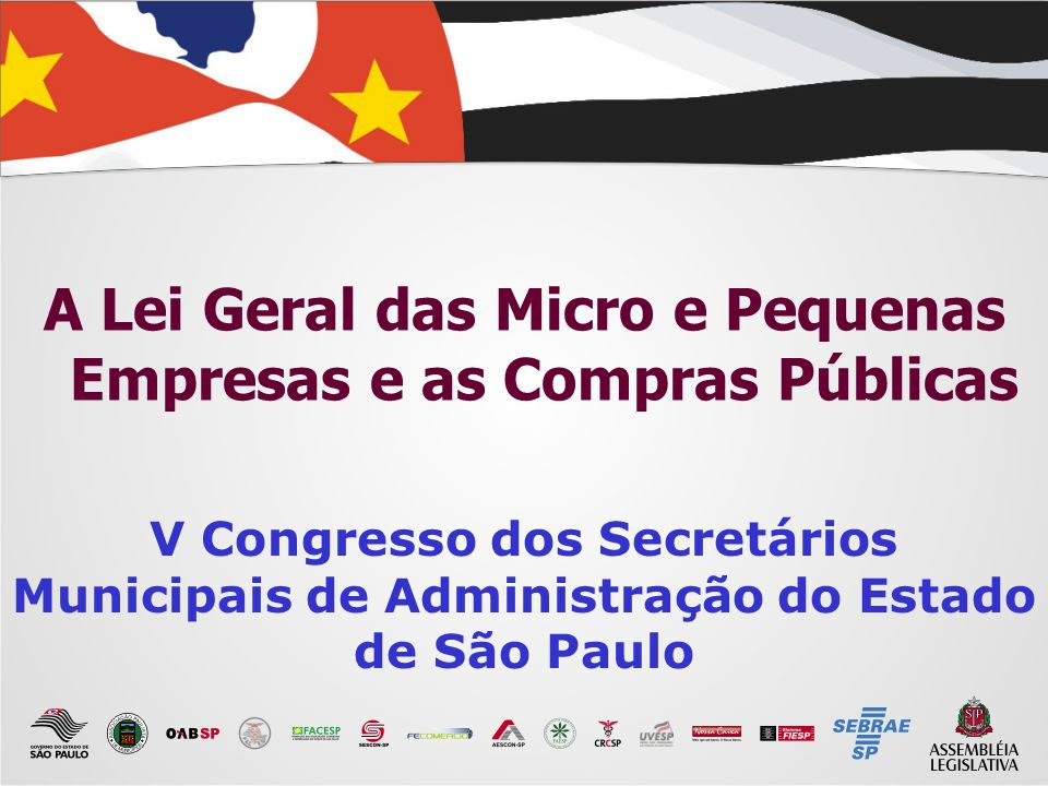 A Lei Geral das Micro e Pequenas Empresas e as Compras Públicas