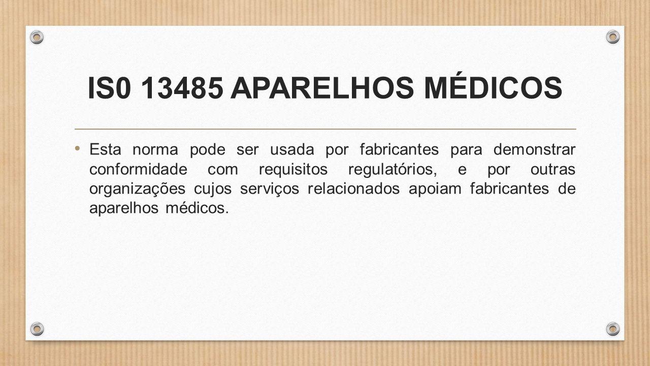 IS0 13485 APARELHOS MÉDICOS