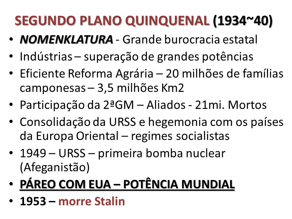 SEGUNDO PLANO QUINQUENAL (1934~40)