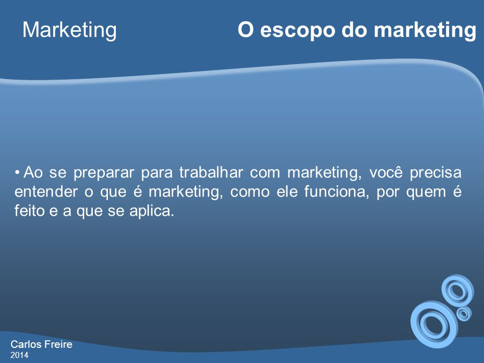 Marketing O escopo do marketing