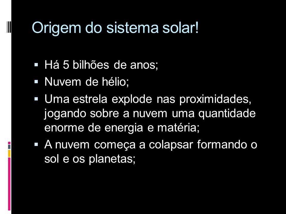 Origem do sistema solar!