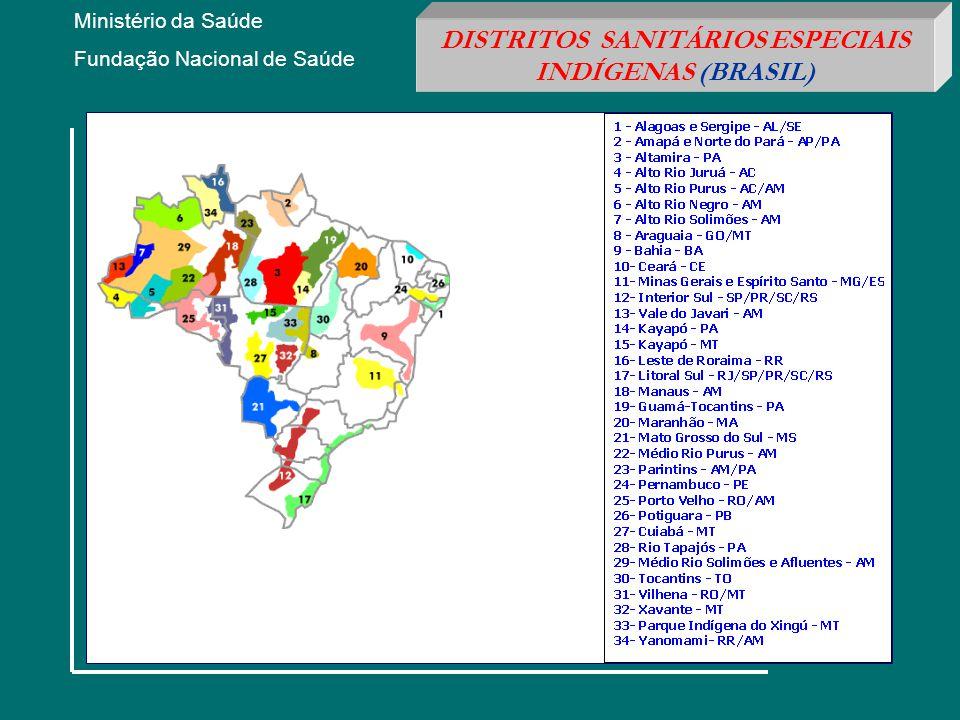 DISTRITOS SANITÁRIOS ESPECIAIS INDÍGENAS (BRASIL)