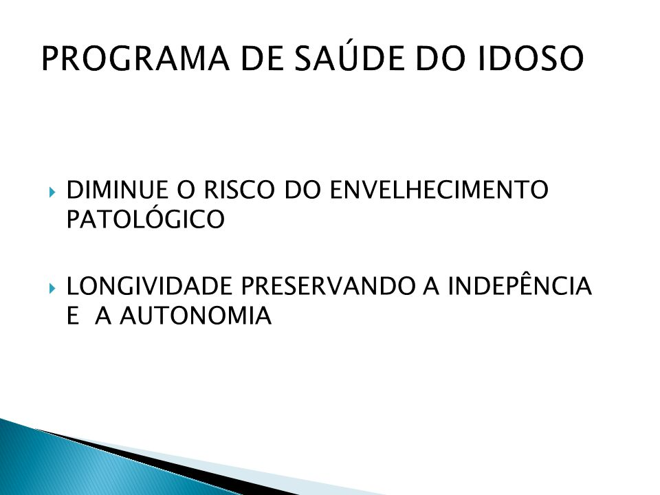 PROGRAMA DE SAÚDE DO IDOSO