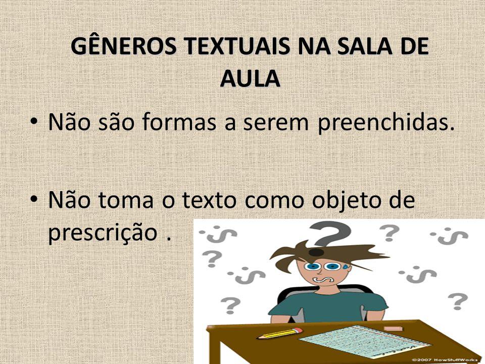 GÊNEROS TEXTUAIS NA SALA DE AULA