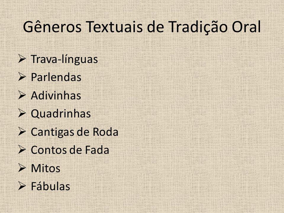 Gêneros Textuais de Tradição Oral