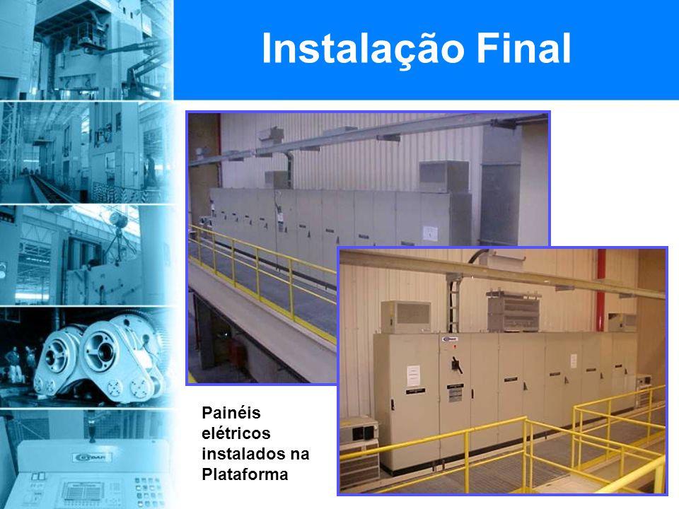 Instalação Final Painéis elétricos instalados na Plataforma