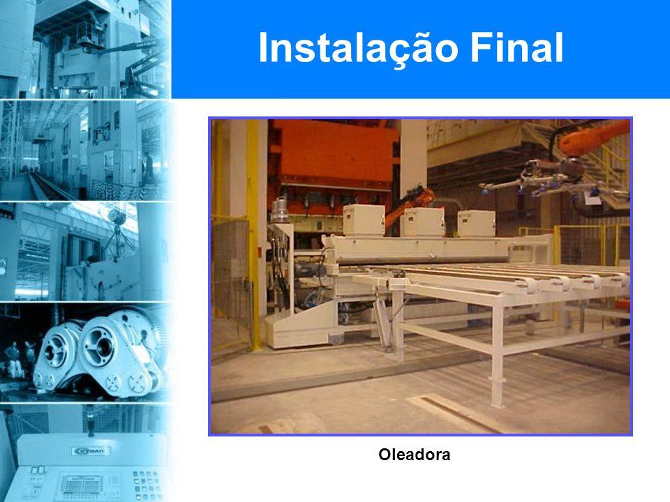 Instalação Final Oleadora