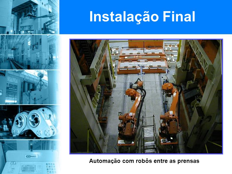 Automação com robôs entre as prensas