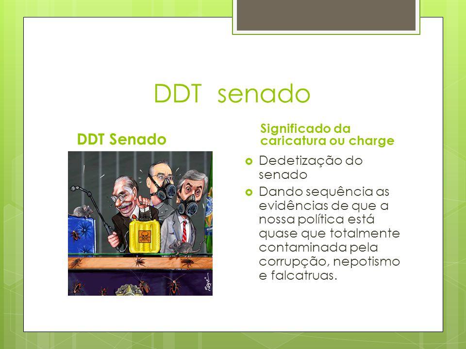 DDT senado DDT Senado Significado da caricatura ou charge