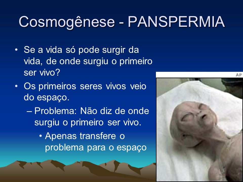 Cosmogênese - PANSPERMIA