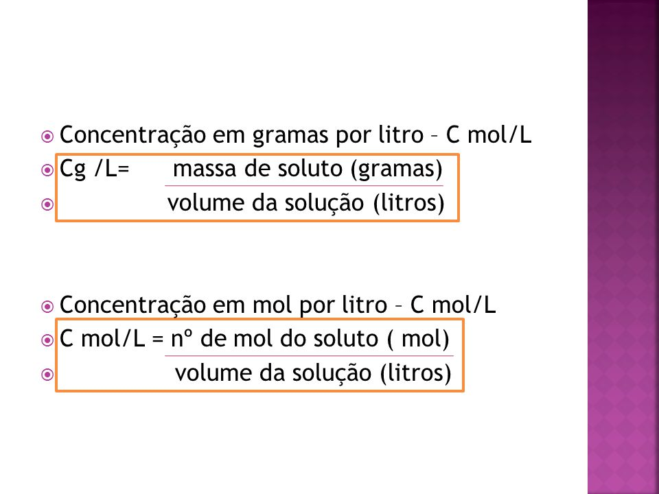 Concentração em gramas por litro – C mol/L