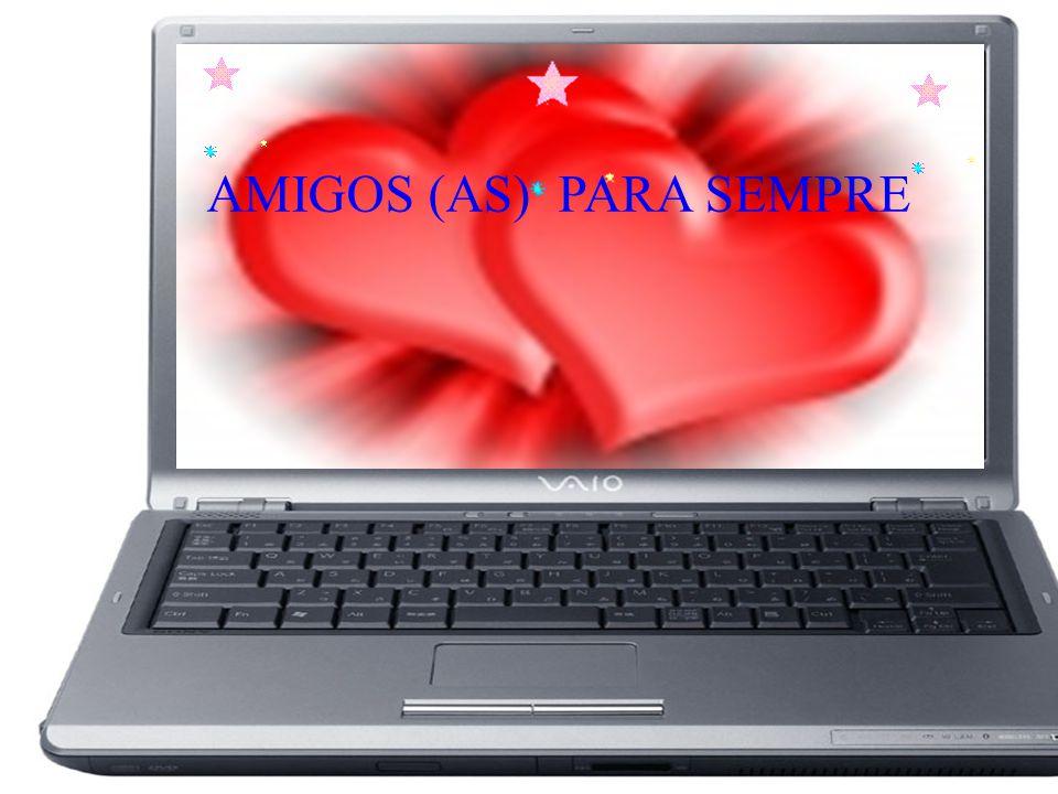 AMIGOS (AS) PARA SEMPRE