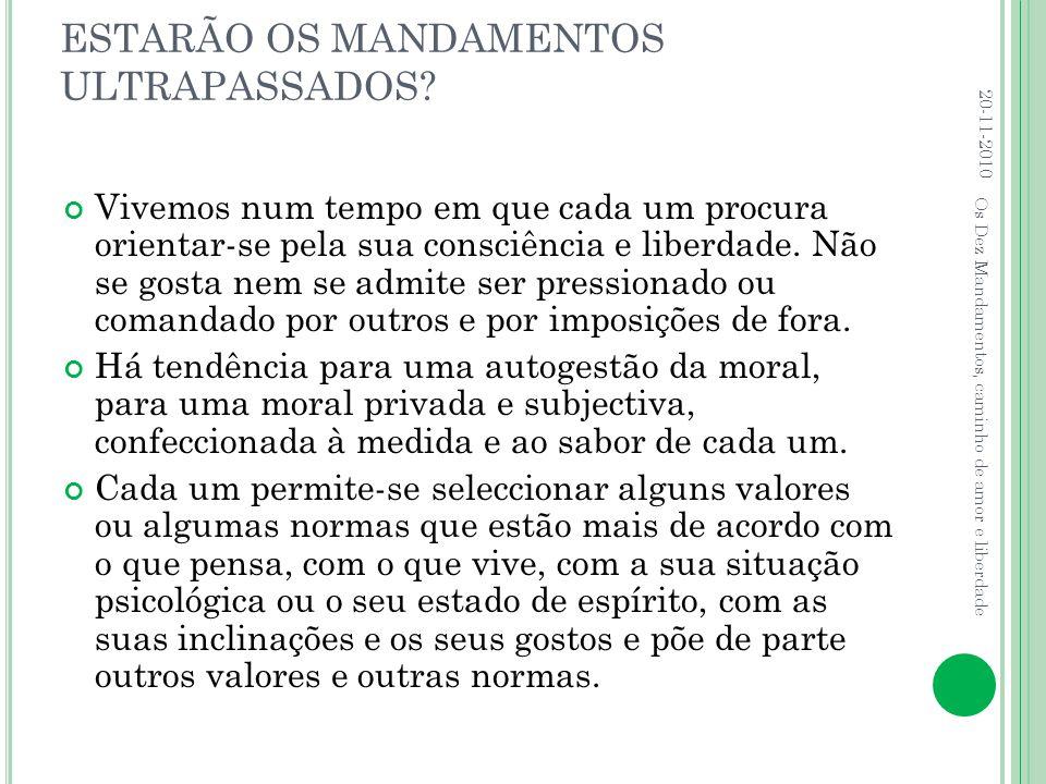 ESTARÃO OS MANDAMENTOS ULTRAPASSADOS