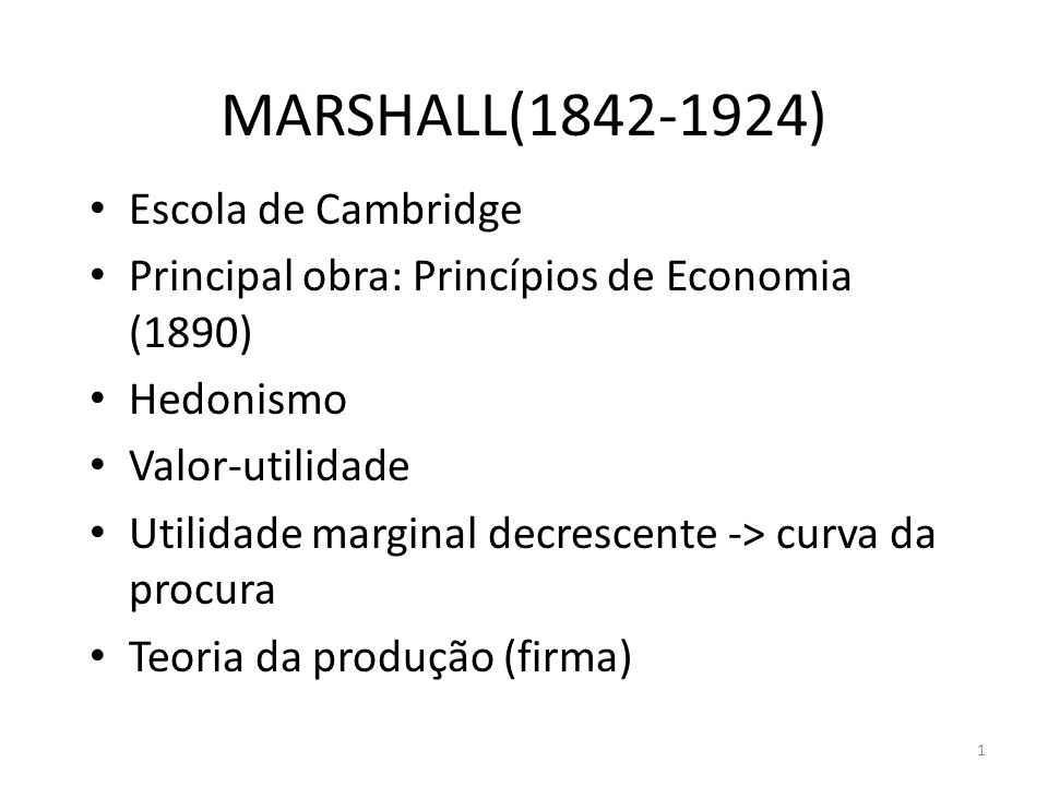 MARSHALL(1842-1924) Escola de Cambridge