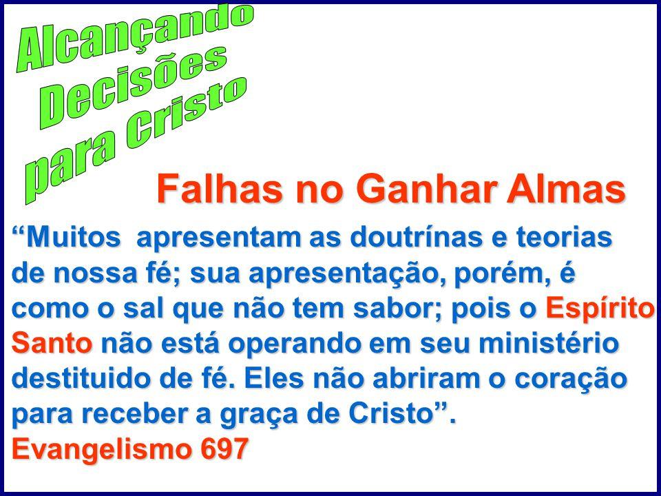 Falhas no Ganhar Almas Alcançando Decisões para Cristo