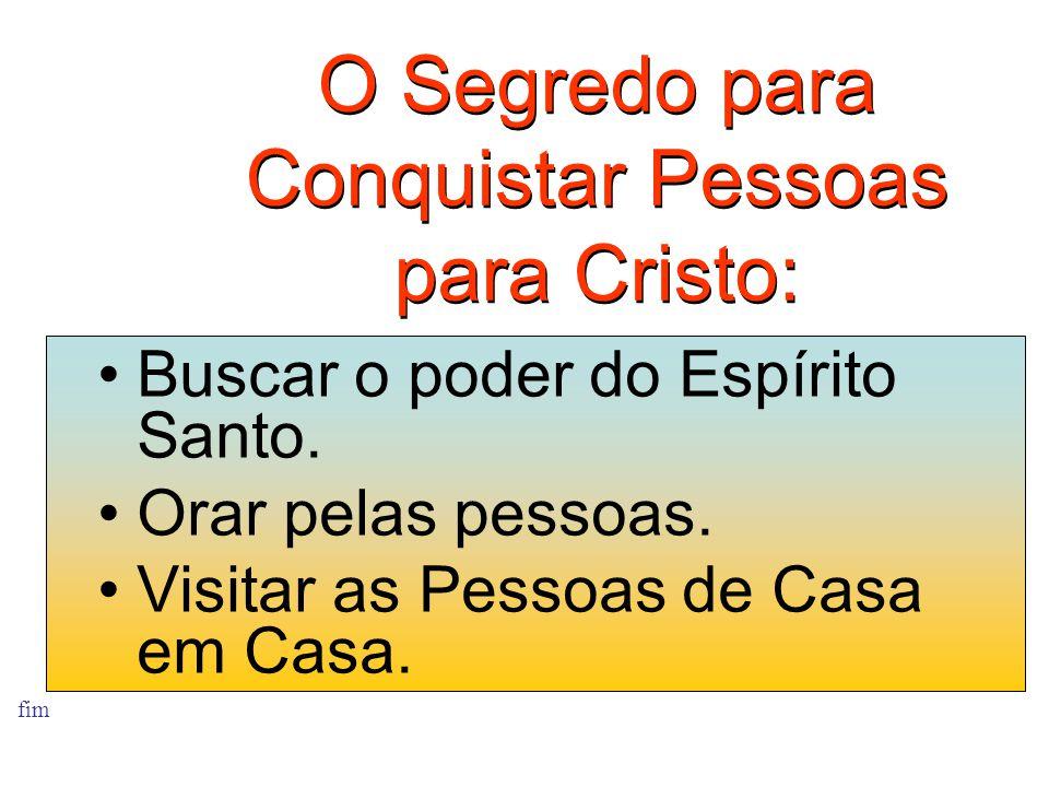 O Segredo para Conquistar Pessoas para Cristo: