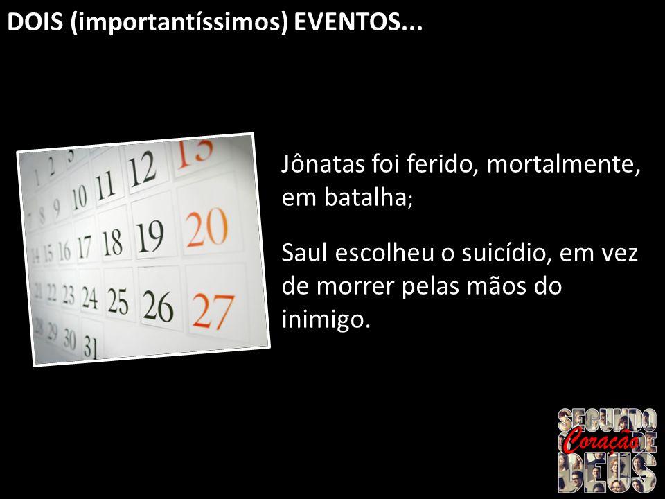DOIS (importantíssimos) EVENTOS...